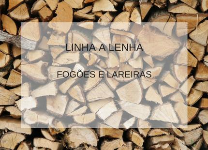 LINHA A LENHA